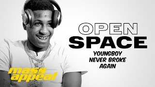 Open Space: YoungBoy Never Broke Again