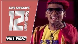 12 Saheliyan    Guri Sandhu    Full Official Video   Rootz Records 2015