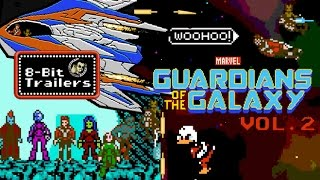 GUARDIANS OF THE GALAXY VOL. 2 - 8-Bit Trailers (2017) Marvel, James Gunn, Superhero Movie