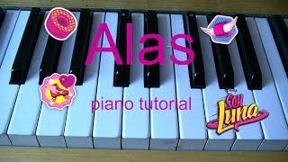 Alas - Soy Luna piano tutorial