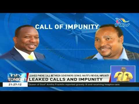 Xxx Mp4 Leaked Phone Call Between Waititu And Sonko Reveals Impunity 3gp Sex