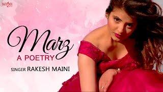 Marz (Love Poetry) - Rakesh Maini | Lokeshav Pratikshak, Shashi Prakash Chopra | Romantic Songs 2018