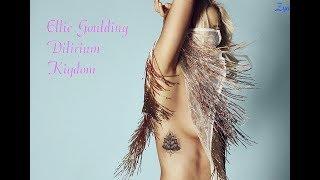 Ellie Goulding - kingdom(audio) Feat. Zya