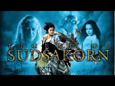 Full Thai Movie Legend of Sudsakorn English Subtitle