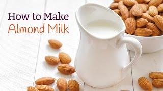 How To Make Almond Milk - DIY Recipe