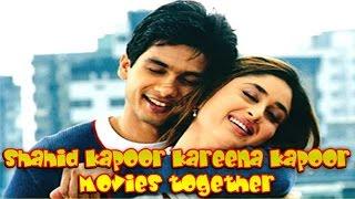 Shahid Kapoor Kareena Kapoor Movies together :  Bollywood Films List 🎥 🎬