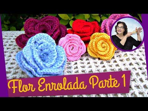FLOR EM CROCHE ENROLADA MODELO 1 PARTE 1