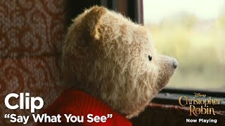 "Christopher Robin ""Say What You See"" Clip"