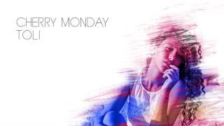 Cherry Monday - Toli