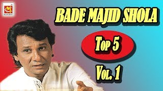 Bade Majid Shola Top 5  Qawwali Song Vol.1|| Super Hit Qawwali || Musicraft