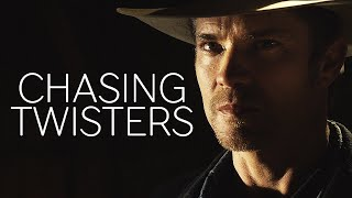 Justified    Chasing Twisters