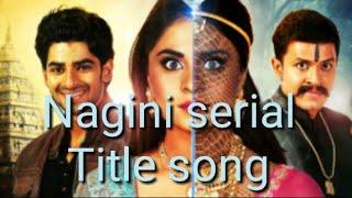 Nagini serial title song/kannada nagini serial