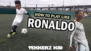 Play Like Ronaldo!! | Cristiano Ronaldo Training Drills!! | Tekkerz Kid