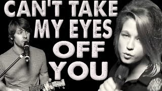 Can39t Take My Eyes Off You - Walk off the Earth Feat Selah Sue