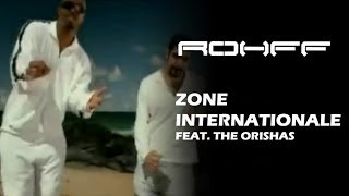 Rohff - Zone internationale feat. The Orishas [Clip Officiel]