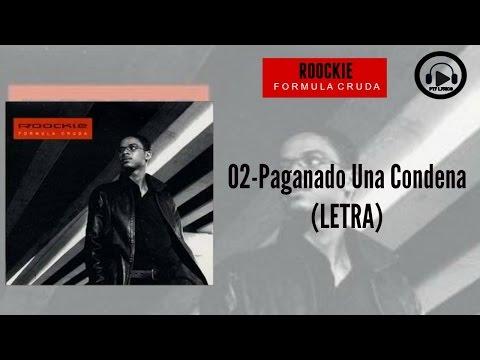 02-El Roockie - Pagando Una Condena (LETRA)