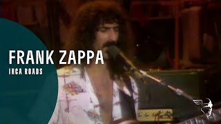 Frank Zappa - Inca Roads (A Token Of His Extreme)