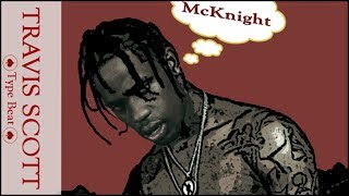 Travis Scott x Wiz Khalifa Type Beat 2016
