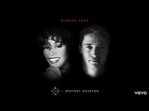 Kygo Whitney Houston Higher Love 1 hour
