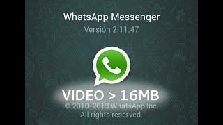 Aumentando o tamanho da mídia de 16MB no whatsapp.