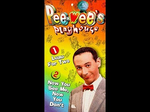Opening To Pee Wee s Playhouse Luau For Two Now You See Me Now You Don t 1996 VHS
