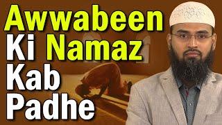 Isha Ki Namaz Ka Waqt Kab Tak Rehta Hai Aur Awwabeen Ki Namaz Kab Padhe By Adv. Faiz Syed