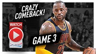 LeBron James EPIC Game 3 Triple-Double Highlights vs Pacers 2017 Playoffs - 41 Pts, 12 Ast, 13 Reb!