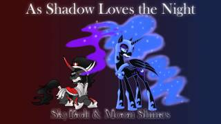 As Shadow Loves the Night - SkyBolt & Moon Shines (I See the Light Tangled Ponified)