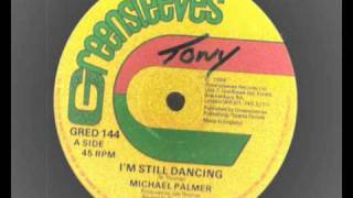 12 inch - Michael Palmer - I'm Still Dancing - Greensleeves Records 144 roots reggae dub