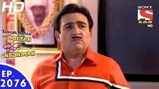 Taarak Mehta Ka Ooltah Chashmah - तारक मेहता - Episode 2076 - 21st November, 2016