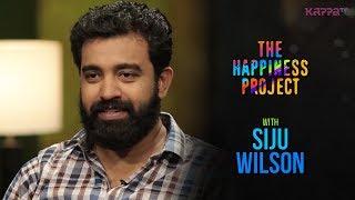 Siju Wilson - The Happiness Project - Kappa TV