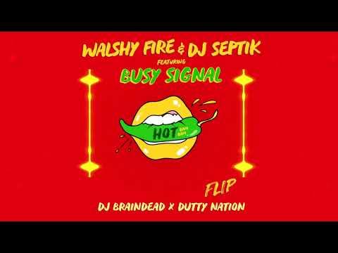 Xxx Mp4 Walshy Fire Amp Dj Septik Ft Busy Signal Hot Bam Bam Dj BrainDeaD X Dutty Nation Flip 3gp Sex