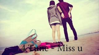 4 Tune - Miss u