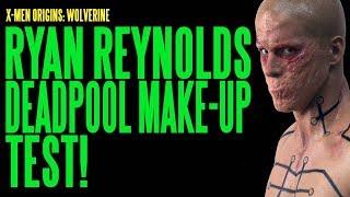 Deadpool Ryan Reynolds Make-Up Test