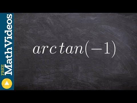 Pre-Calculus - Evaluating Inverse Trigonometric Functions, arctan(-1)