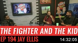 The Fighter and the Kid - Episode 194: Jay Ellis