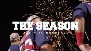The Season: Ole Miss Baseball - Arkansas (2016)