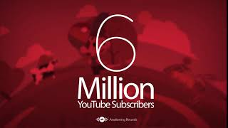 Awakening Records - 6 MILLION SUBSCRIBERS!
