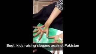 Bugti Baloch kids raising slogans against Pakistan