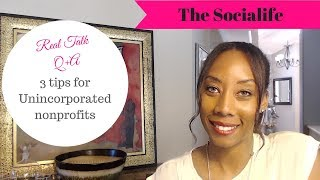 3 tips for Unincorporated Nonprofits!