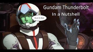 gundam thunderbolt in a nutshell
