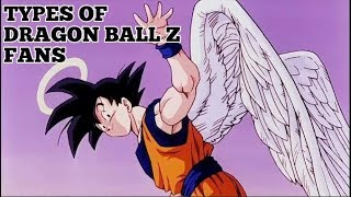 6 Types of Dragon Ball Z Fans..... ( Important Discussion ) HINDI