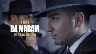 Tohi - Ba Maram OFFICIAL VIDEO 4K