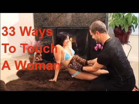 Xxx Mp4 How To Touch A Woman To Turn Her On 3gp Sex