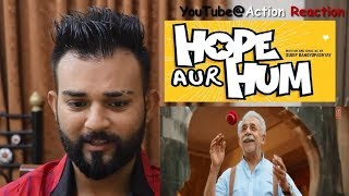 Pakistani Reacts To HOPE AUR HUM Trailer -  Naseeruddin Shah, Sonali Kulkarni