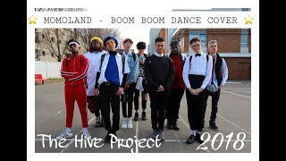 [ Project ] MOMOLAND ( 모모랜드 ) - Bboom Bboom ( 뿜뿜 ) Dance Cover  by The Hive From France