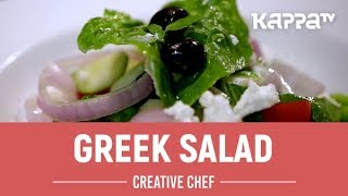 Greek Salad - Creative Chef - Kappa TV