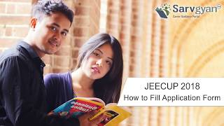 Learn How to fill JEECUP (UP Polytechnic) 2018 Application Form | Step by Step Guide