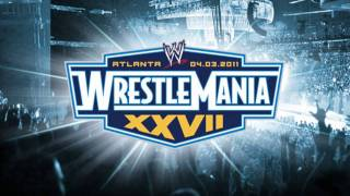 WWE: Wrestlemania 27 Theme Song -