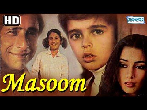 Masoom {HD} - Naseeruddin Shah - Shabana Azmi - Jugal Hansraj - Urmila Matondkar - Old Hindi Movie